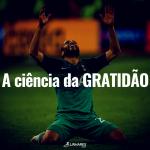 A ciência da GRATIDÃO - Coaching Esportivo - Linhares Coach