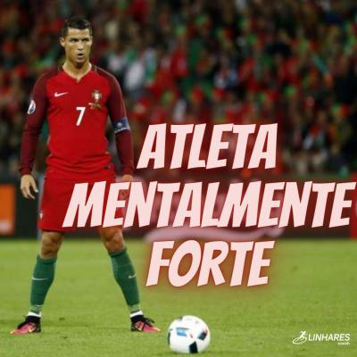 Atleta Mentalmente Forte - Coaching Esportivo - Linhares Coach