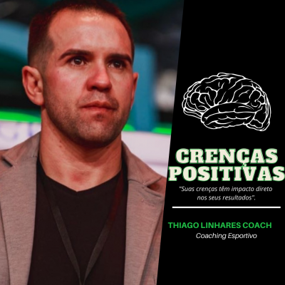 Crenças positivas - Coaching Esportivo - Linhares Coach