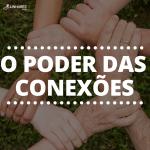 O poder das conexões - Coaching Esportivo - Linhares Coach