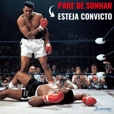 Pare de Sonhar, esteja convicto - Coaching Esportivo - Linhares Coach