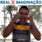 Real x Imaginação - Mental Coach de Atletas - Linhares Coach