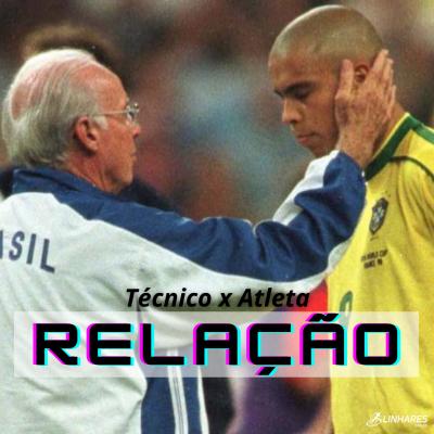 Relação técnico x atleta - Coaching Esportivo - Linhares Coach